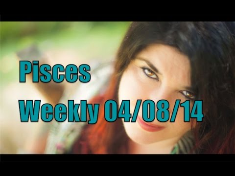 Pisces Weekly Horoscope 4 August 2014 Michele Knight