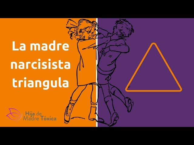 Triangulación, la madre tóxica divide para manipular