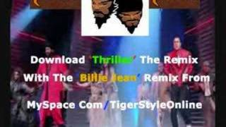 Michael Jackson - Britains Got Talent - Thriller Tigerstyle Remix DOWNLOAD TUNE
