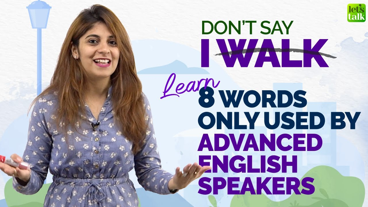 8 Advanced English Words To Replace 'Walk' | Speak English Fluently With Confidence | English Lesson