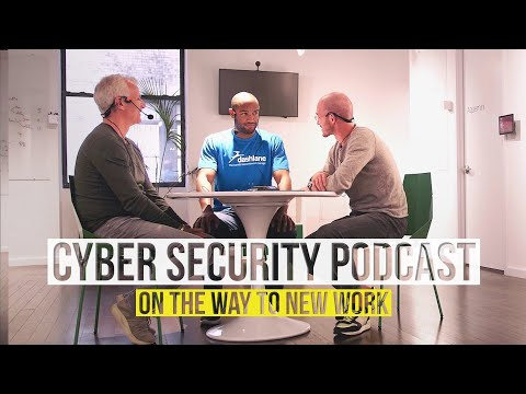 Cyber Security Podcast with  Ryan from Dashlane – On the Way to New Work Ep. 76