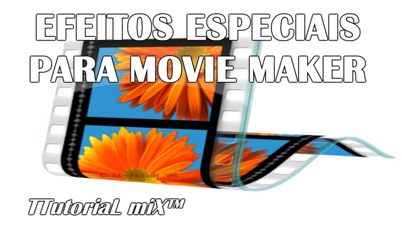 efeitos visuais para movie maker