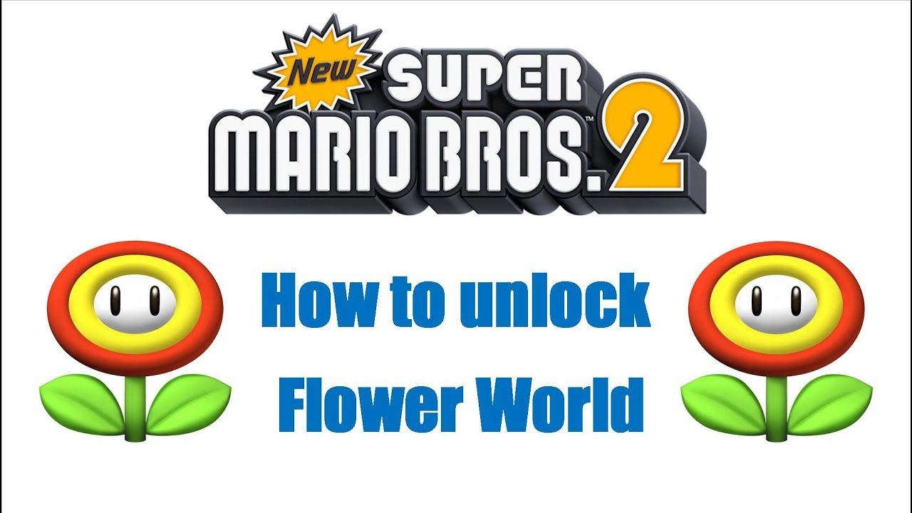 New Super Mario Bros 2 Nintendo 3DS + How To Unlock Flower World