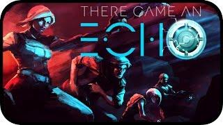 There Came An Echo Gameplay - Sach an! [Deutsch]*[German]
