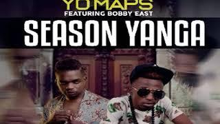 yo-maps-ft-bobby-east-season-yanga-prod-by-mr-stash-mp3