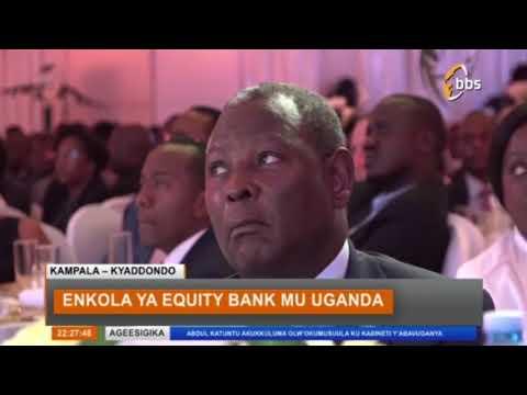 Enkola Ya Equity Bank Mu Uganda