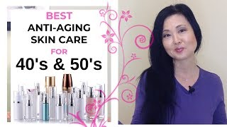 Best Anti Aging Skin Care Tips for 40s and 50s