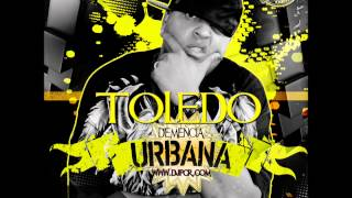 TOLEDO - DEMENCIA URBANA (MIXED BY DJP THE REMIX PERFECTER)