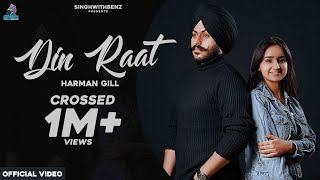 Din Raat (Harman Gill) Mp3 Song Download