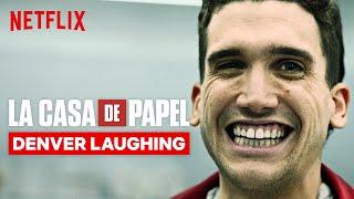 Every Denver Laugh in La Casa de Papel | Netflix