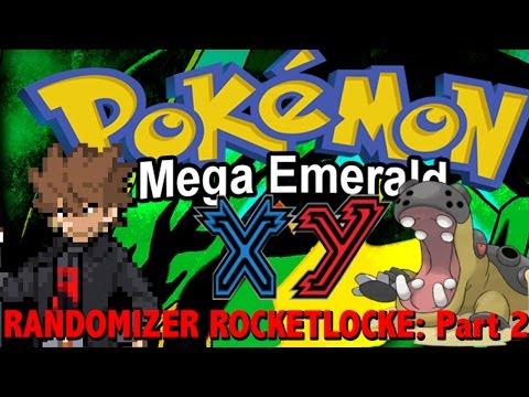 Let's Randomizer Rocketlocke Pokemon Mega Emerald X and Y Edition: Part 2