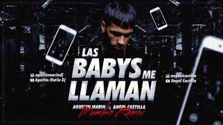 Anuel AA - Las Babys Me Llaman Ft. Carly [Angel Castilla x Agustin Marin Mambo Remix]