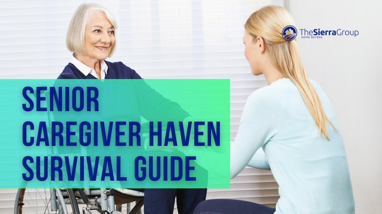 Senior Caregiver Haven Survival Guide