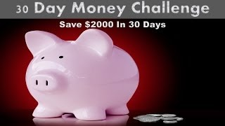 How to Save $2000 in 30 Days