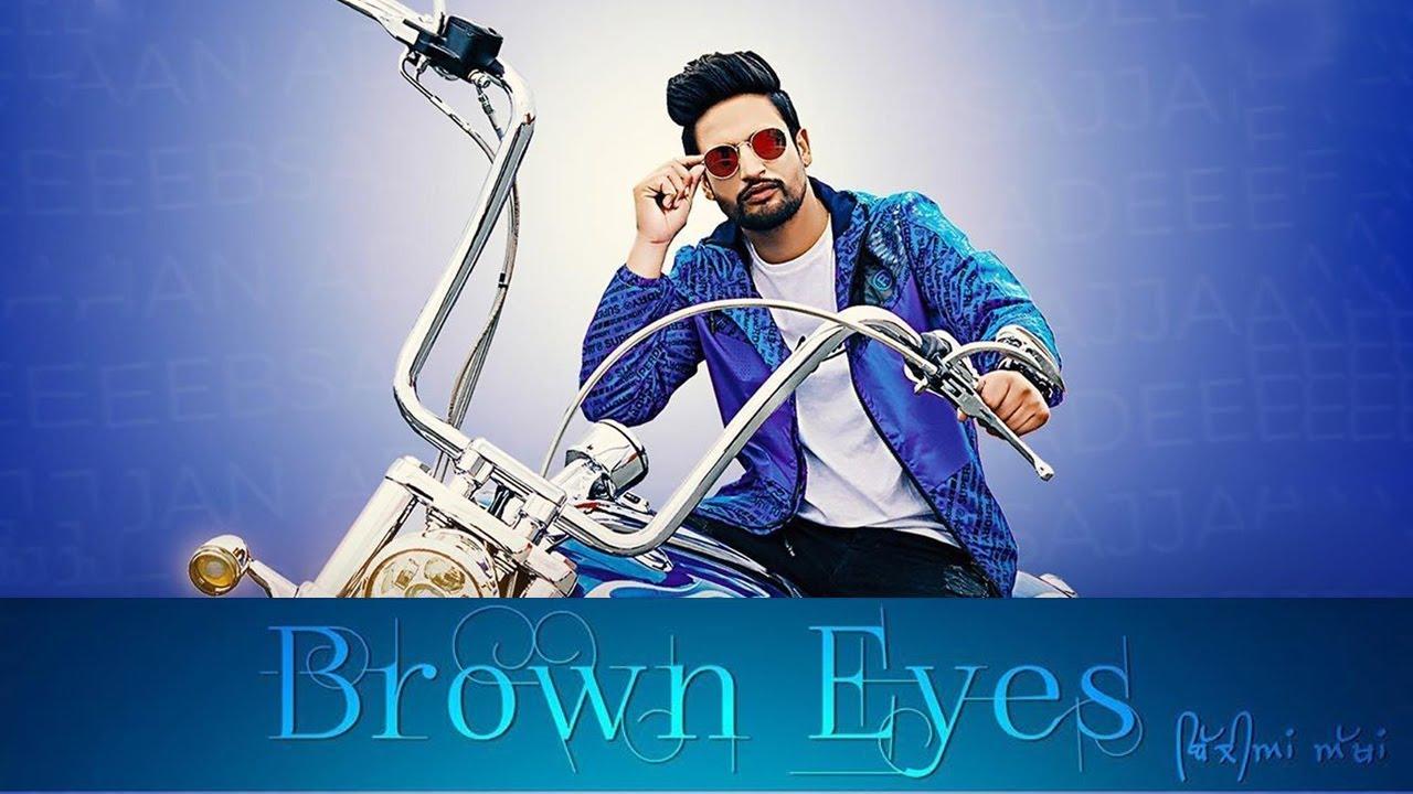 Brown Eyes Sajjan Adeeb New Punjabi Song Akh Na Lagdi Latest Punjabi Songs 2019 Gabruu Youtube