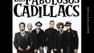 Fabulosos Cadillacs - Algo contigo