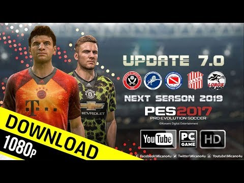 PES 2017 | Next Season Patch 2019 Update v7.0 | Download (PC/HD)