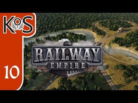 Railway Empire Ep 10: Campaign Ch 4 FAST & FURIOUS BUILDING - Let's Play, Gameplay