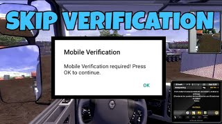 Download lagu Euro truck simulator 2 skip mobile verification android ||*with proof