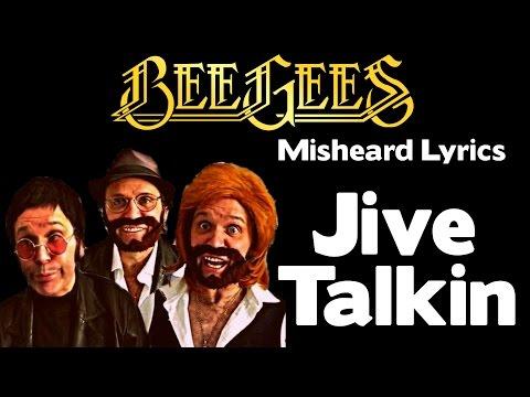 SO FUNNY!!! - Bee Gees - Misheard Lyrics - Jive Talkin