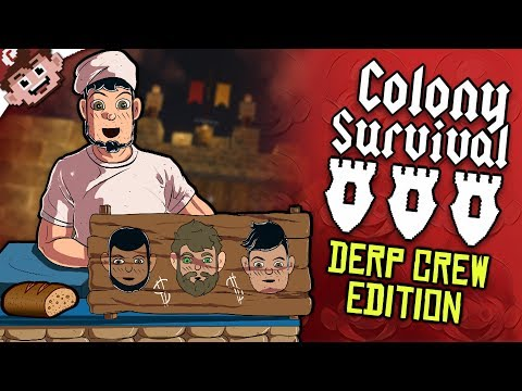 3 KINGS and The ITALIAN BAKER! | A NEW JOURNEY! (COLONY SURVIVAL - Derp Crew Edition)