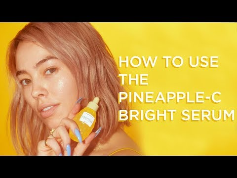 How to Use the Pineapple-C Bright Serum | GLOW RECIPE