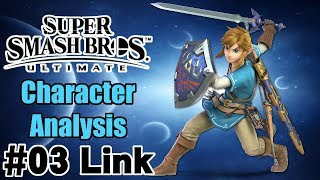 #03 Link - Super Smash Bros. Ultimate Character Analysis