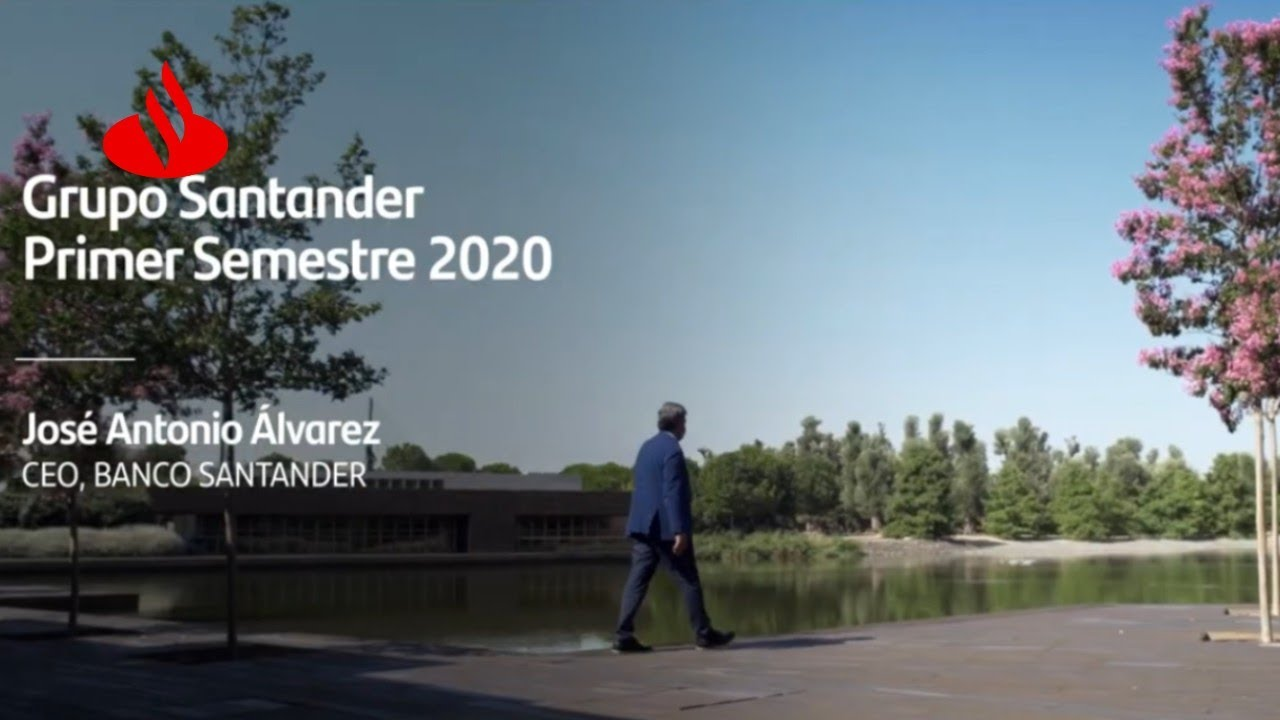 RESULTADOS FINANCIEROS: Primer Semestre 2020 | Banco Santander