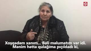 """""""Səni axtarıram""""-ın qəhrəmanı danışdı"""