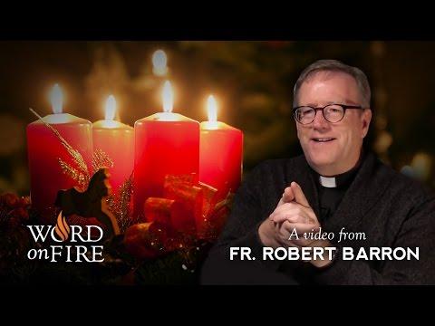 Bishop Barron on The Spirituality of Advent