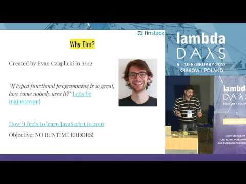 Full Stack Type-safety: Elm with Scala - Choucri Fahed (Lambda Days 2017)