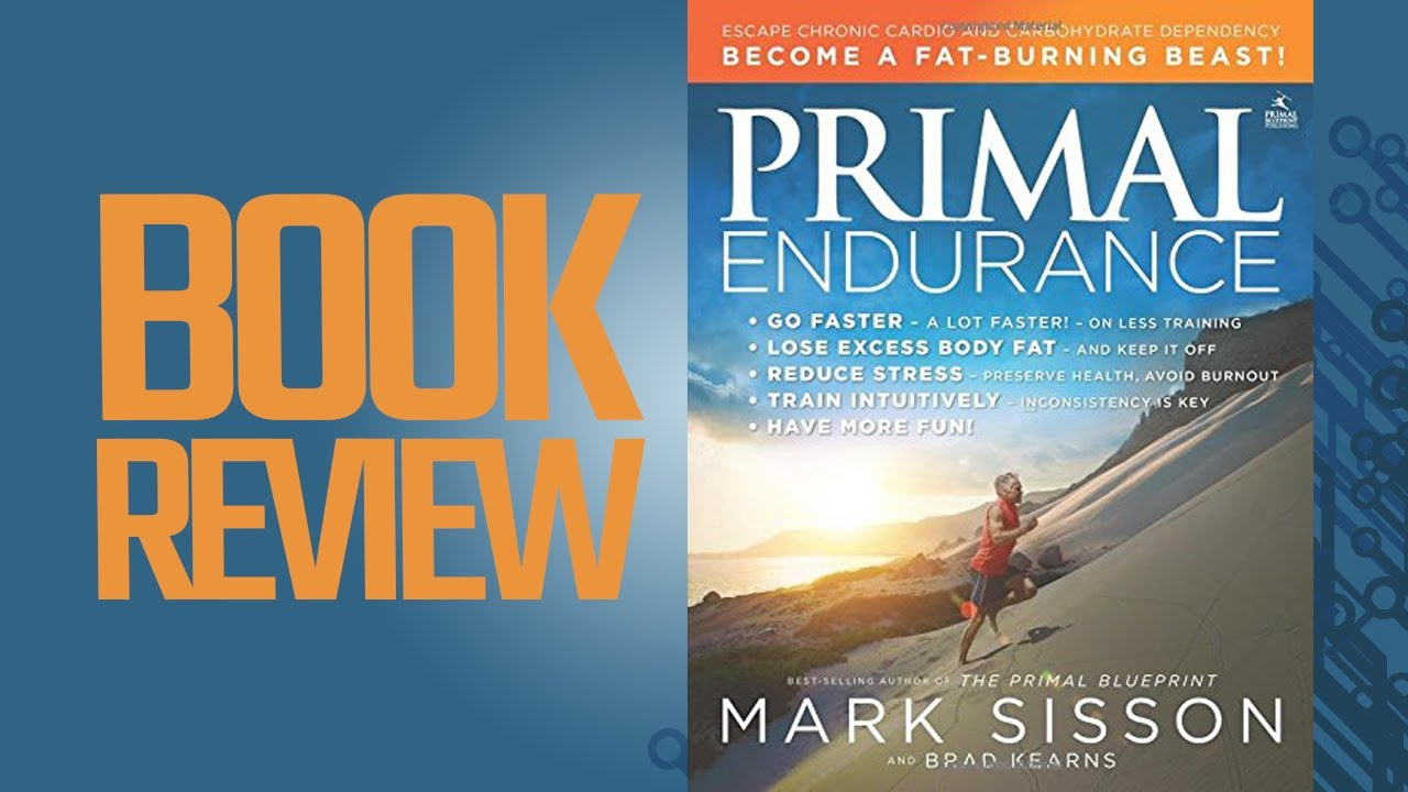 Primal endurance book review youtube primal endurance book review malvernweather Choice Image