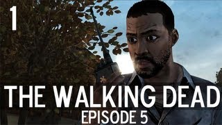 The Walking Dead Gameplay - Episode 5, Part 1 - No Time Left