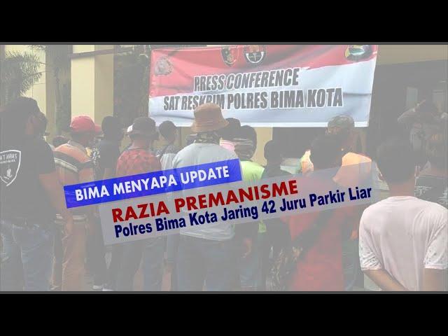 BIMA MENYAPA UPDATE:   Operasi Premanisme, Polres Bima Kota Jaring 42 Juru Parkir Liar