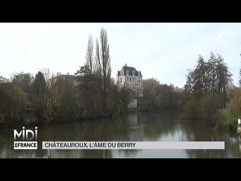 SUIVEZ LE GUIDE : Châteauroux, l'âme du Berry