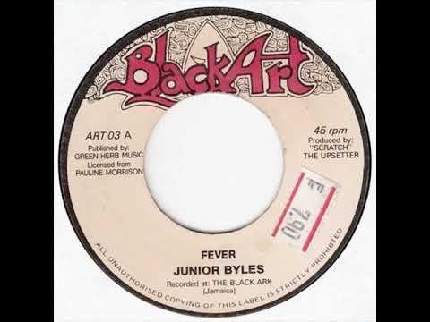 Junior Byles & King Medious - Fever