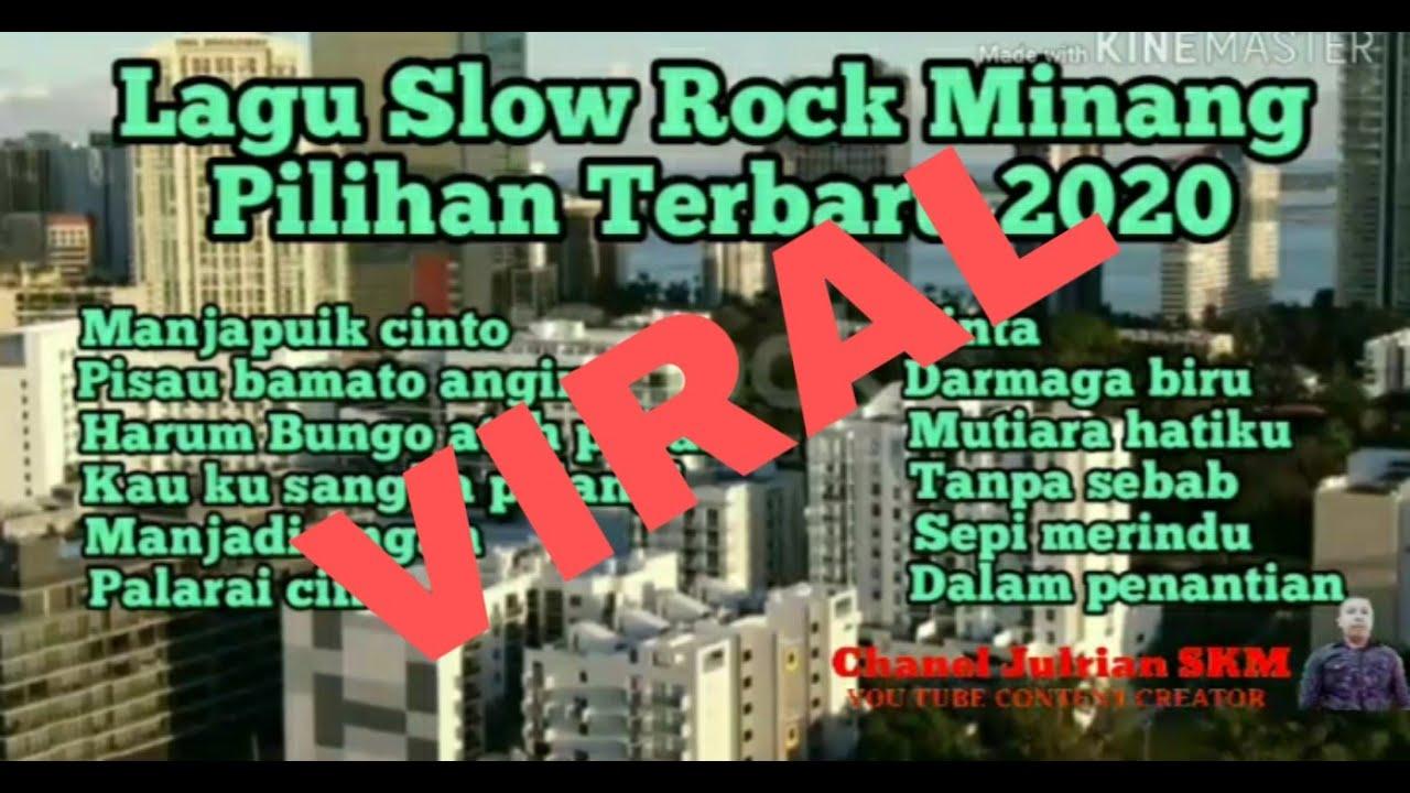Download Lagu Slow Rock Minang Pilihan Terbaru 2020 - Cocok Buat Kerja