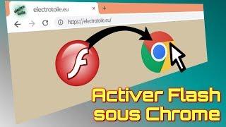 Comment activer Flash ⚡ player sur le navigateur web Google Chrome ⛔