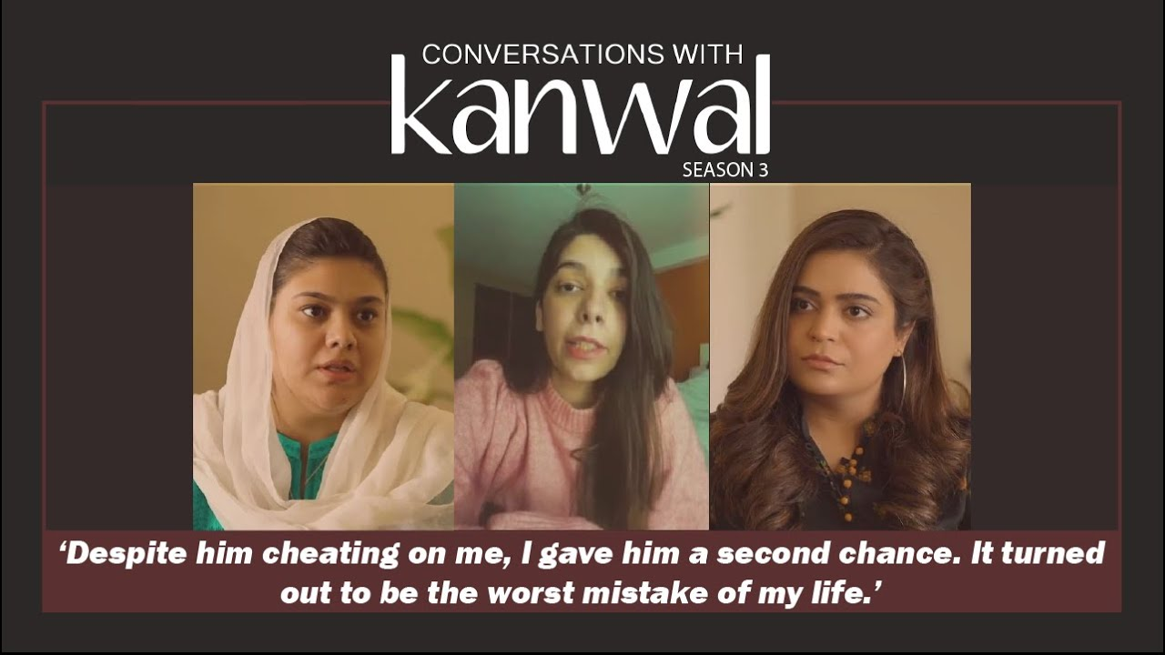 Conversations with Kanwal S3   Episode 08   Infidelity