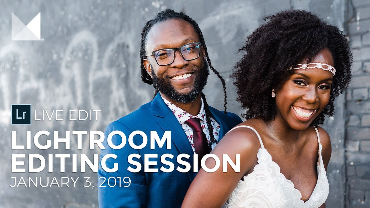 Lightroom Live Editing Session — All Preset Packs | Facebook Live Replay  January 3, 2019