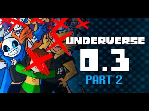 UNDERVERSE 0.3 - PART 2 [By Jakei]