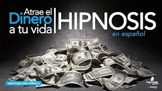 Atraer dinero abundancia y prosperidad | Hipnosis muy podero...