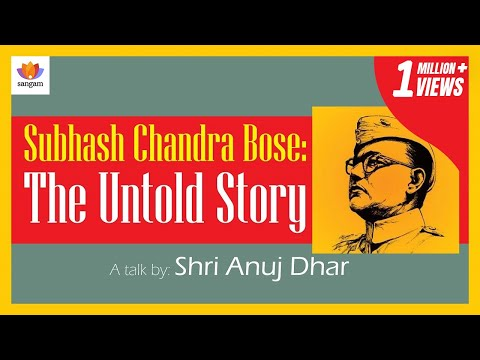 Subhash Chandra Bose: The Untold Story | Anuj Dhar | #SrijanTalks