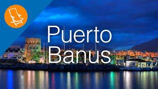 Puerto Banus - Exclusive and exotic