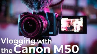 Canon M50 Vlogging Review + Sample VLOGs