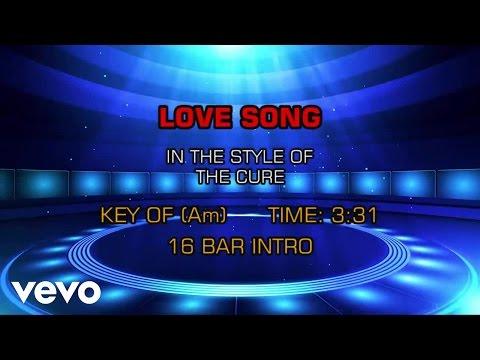Cure - Love Song (Karaoke)