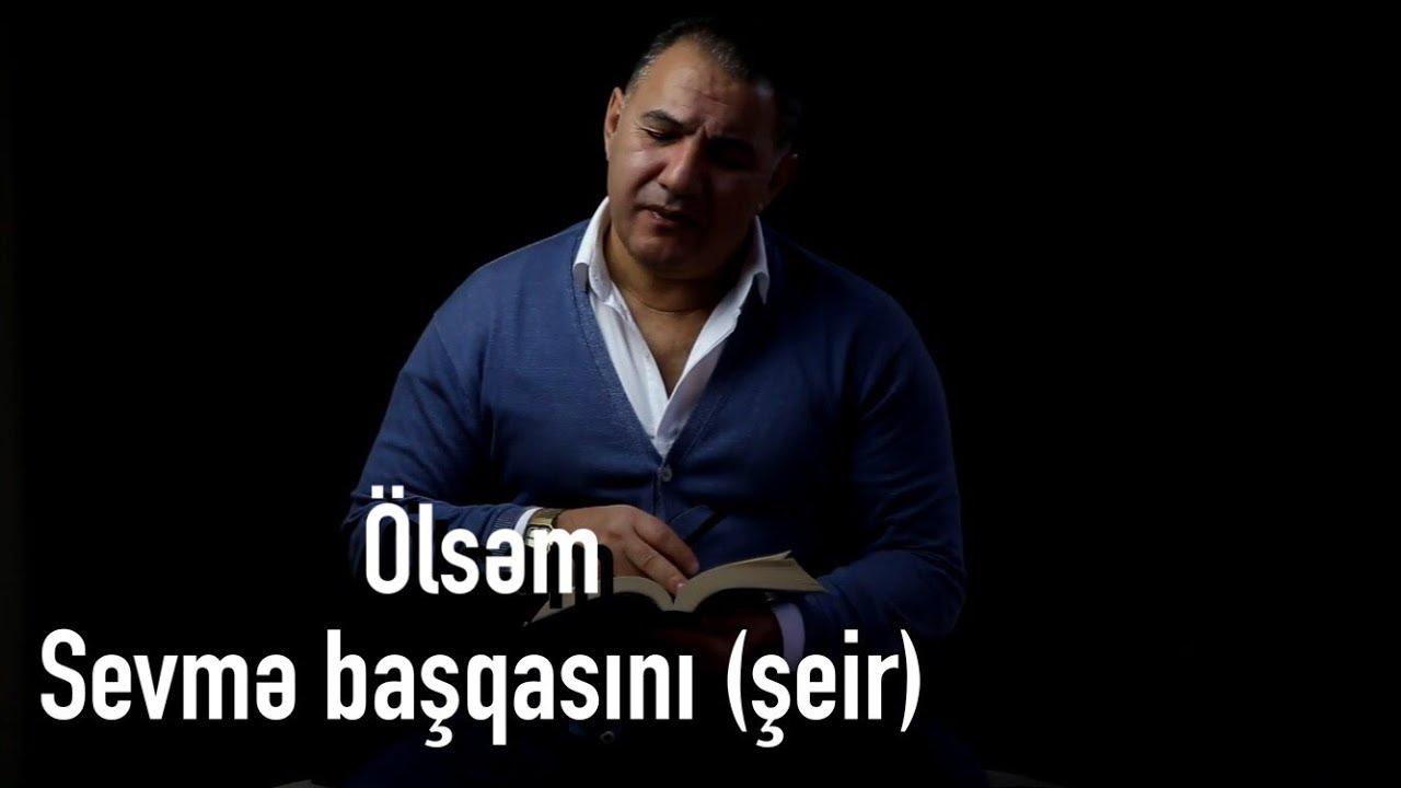 Ədalət Şükürov — Ölsəm Sevmə Başqasını | 2018 | Şeir