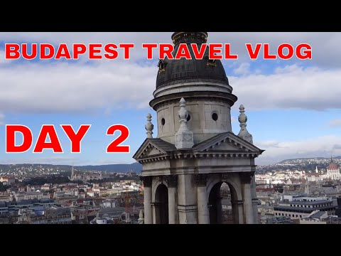 BUDAPEST HUNGARY VLOG DAY 2 TRAVEL GUIDE