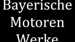 How to pronounce Bayerische Motoren Werke (BMW)
