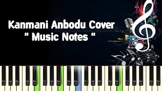 Kanmani Anbodu Cover (guna) Piano, Guitar, Saxophone, Voilin Notes /Midi Files /Karaoke Tracks